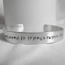 "Lovely Handmade Personalised ""A journey is...friends...""  Statement Cuff Bangle"